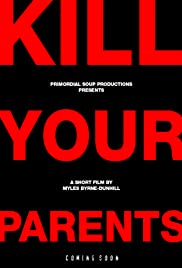 Kill Your Parents Poster
