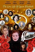 The Love Life Of Queen Elizabeth