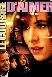 Le courage d'aimer(2005) Poster - Movie Forum, Cast, Reviews