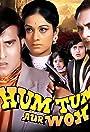 Hum Tum Aur Woh