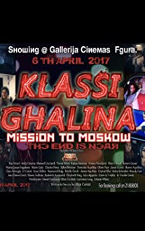 Klassi Ghalina: Mission Moscow (2017)