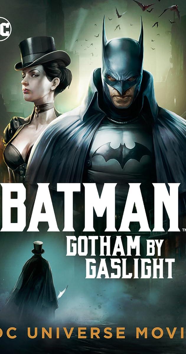 Batman Gotham By Gaslight 2018 Imdb
