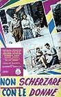 Non scherzare con le donne (1955) Poster