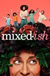 Mixed-ish (2019)