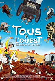 Tous à l'Ouest: Une aventure de Lucky Luke (2007)