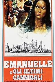 Emanuelle e gli ultimi cannibali Poster - Movie Forum, Cast, Reviews