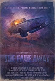 The Fade Away Poster