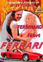 Ferdinand fährt Ferrari