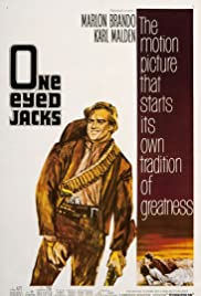 One-Eyed Jacks (1961) Poster - Movie Forum, Cast, Reviews