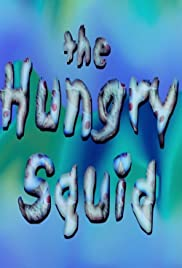 The Hungry Squid Poster