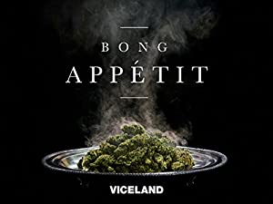 Bong Appetit Season 3 Episode 8