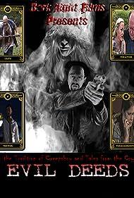 Matt Spease, Amielynn Woodall, Lucian Xanthos, Rick Vyper, Caitlyn Bailey, Buddy Campbell, and Nokona Redus in Evil Deeds (2019)