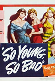 So Young, So Bad (1950)