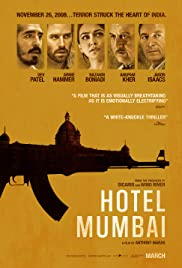 Hotel Mumbai (2018) Poster - Movie Forum, Cast, Reviews