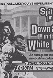 Spitting Image: Down and Out in the White House Poster