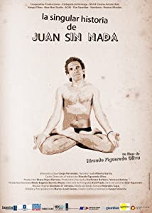 Watch english movies full online La Singular Historia de Juan sin Nada [1920x1080]