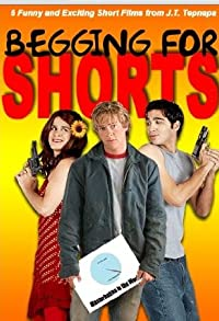 Primary photo for Begging for Shorts