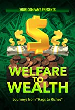 Welfare to Wealth