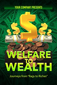 Primary photo for Welfare to Wealth