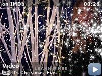 see all 4 videos - Christmas Eve Imdb