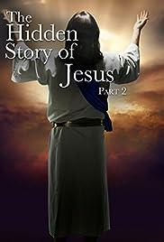 The Hidden Story of Jesus Poster