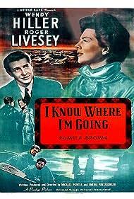 I Know Where I'm Going! (1947) Poster - Movie Forum, Cast, Reviews