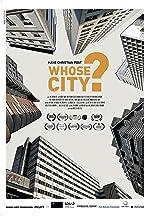 Whose City?