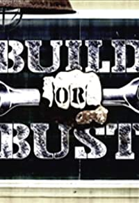 Primary photo for Build or Bust