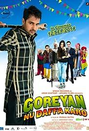 Goreyan Nu Daffa Karo(2014) Poster - Movie Forum, Cast, Reviews