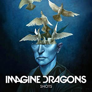 Best sites to download hd movies Imagine Dragons: Shots [2K]