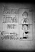 Psycho Attack Over Soviets