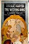 The Wishing Ring: An Idyll of Old England (1914)