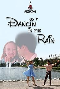 Primary photo for Dancin' in the Rain