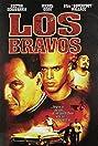 Los Bravos (2001) Poster