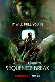 Sequence Break (2017)