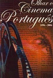 Olhar o Cinema Português: 1896-2006 Poster