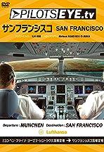 PilotsEYE.tv: München - San Francisco