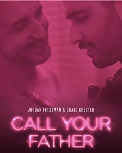 Full movies pc free download Call Your Father by Jordan Firstman [640x640]