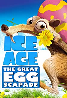 Ice Age: The Great Egg-Scapade (2016 TV Short)