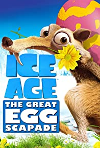 Primary photo for Ice Age: The Great Egg-Scapade