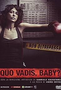 Primary photo for Quo Vadis, Baby?