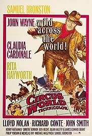 Circus World(1964) Poster - Movie Forum, Cast, Reviews