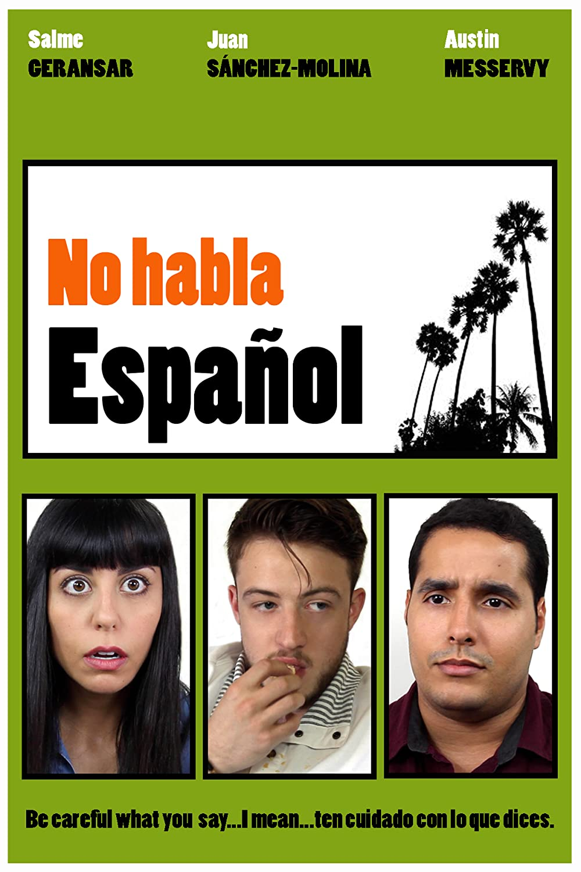 No habla Español 2017