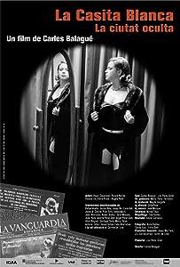 Los mejores sitios web para descargas de películas gratis La Casita Blanca. La ciudad oculta Spain by Carles Balagué  [1080i] [1680x1050] [UHD] (2002)
