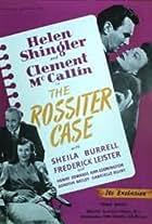 The Rossiter Case