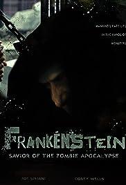 Frankenstein Savior of the Zombie Apocalypse Poster