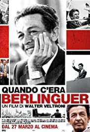Quando c'era Berlinguer (2014) Poster - Movie Forum, Cast, Reviews