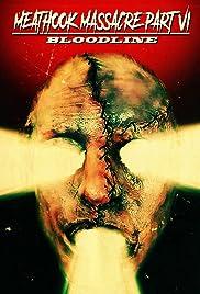 Meathook Massacre Part VI: Bloodline Poster