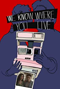 Primary photo for We Know Where You Live