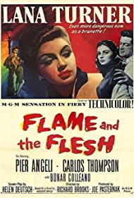 Pier Angeli, Lana Turner, and Carlos Thompson in Flame and the Flesh (1954)